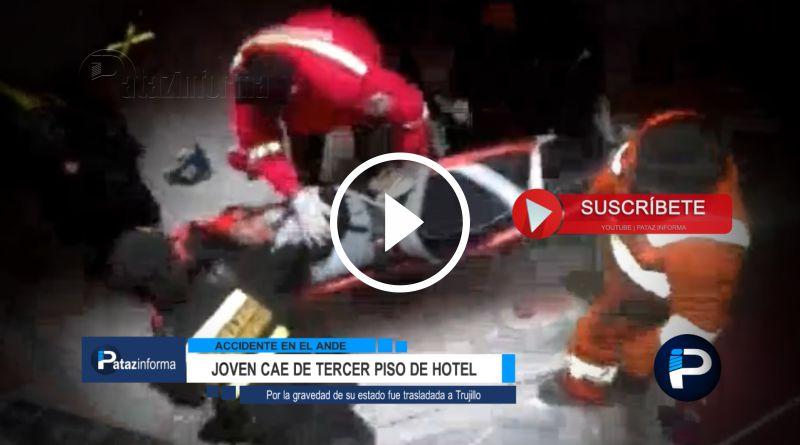 LA LIBERTAD | Joven cae del tercer piso de conocido hotel en la sierra