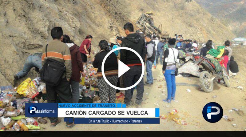 LA LIBERTAD | Camión cargado se vuelca en la ruta Trujillo – Retamas