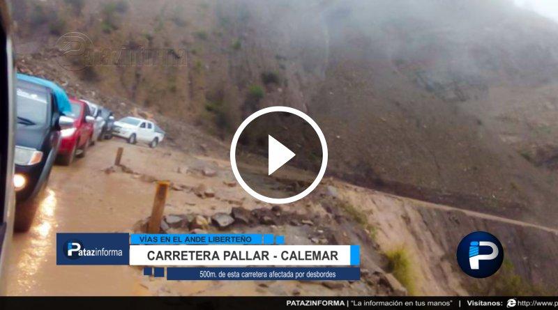 LA LIBERTAD | Carreteras bloqueadas y en mal estado por huaycos