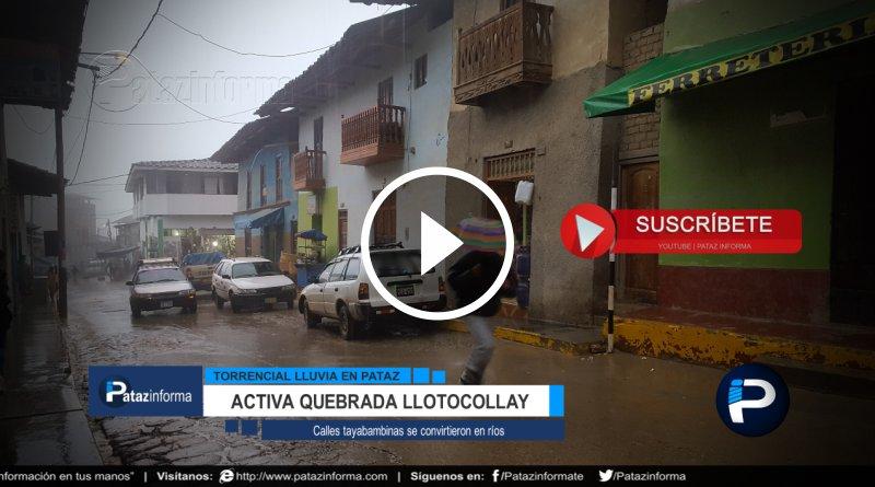 TAYABAMBA | Fuerte lluvia convierte calles en ríos y activa quebradas