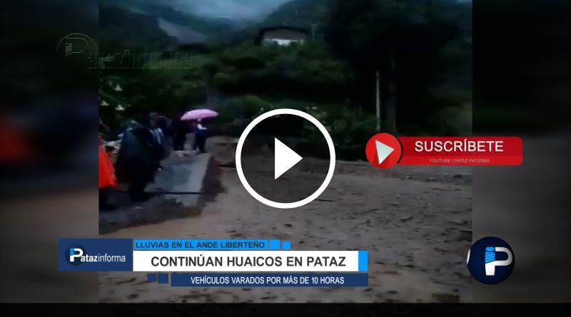 PATAZ | Huaico varó a decenas de vehículos por más de 10 horas