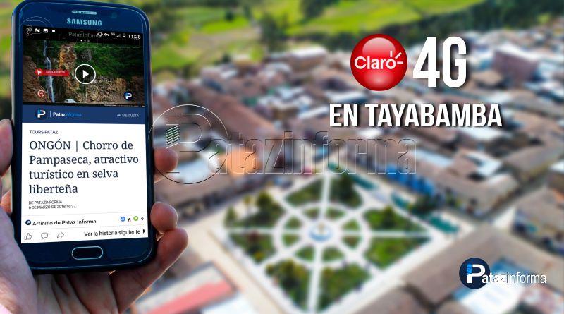 TAYABAMBA | Claro mejora servicio de internet con 4G de velocidad