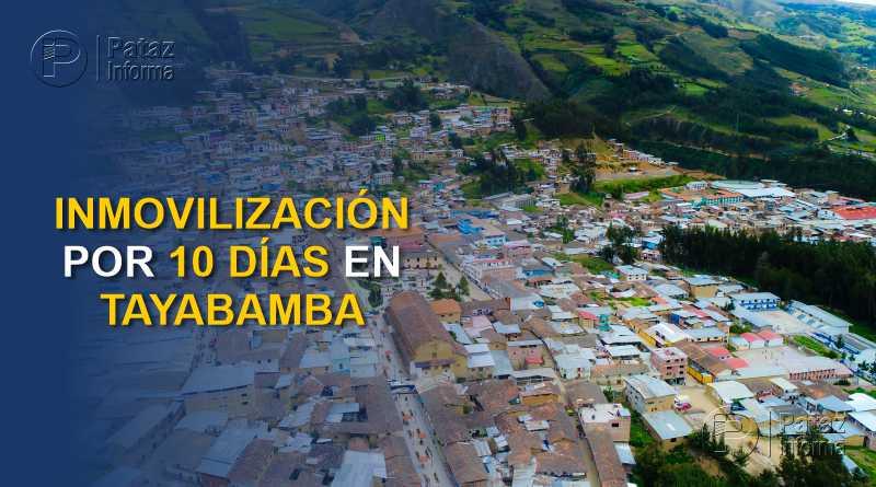 Tayabamba entrará en inmovilización total durante 10 días